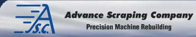 Advance Scraping Company | Precision Machine Rebuilding